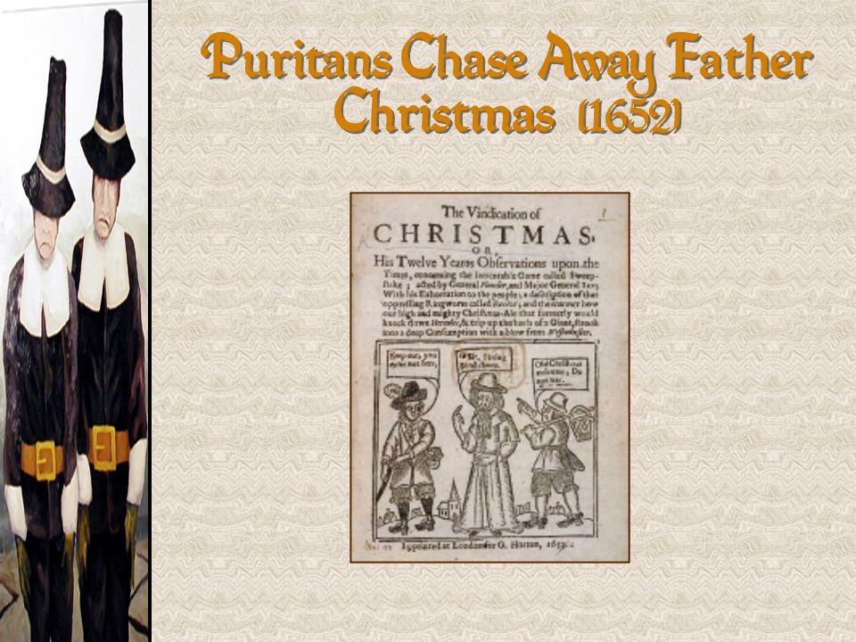 Puritans Chase Away Father Christmas [1652]